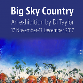 Big Sky Country – an exhibition of works by Di Taylor