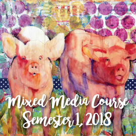Mix it up with mixed media course in Semester 1